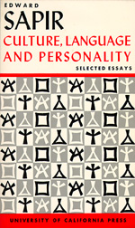 Culture, Language and Personality by Edward Sapir, David G. Mandelbaum