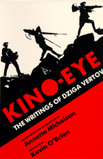 Kino-Eye by Dziga Vertov