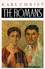 The Romans by Karl Christ
