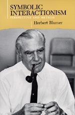 Symbolic Interactionism by Herbert Blumer