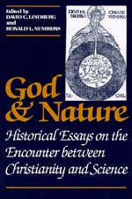 God and Nature by David C. Lindberg, Ronald L. Numbers