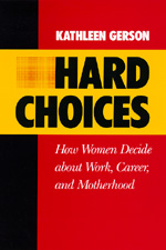 Hard Choices by Kathleen Gerson