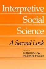Interpretive Social Science by Paul Rabinow, William M. Sullivan