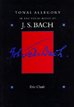 Tonal Allegory in the Vocal Music of J.S. Bach by Eric Chafe