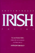 Contemporary Irish Poetry, New and Revised editon by Anthony Bradley