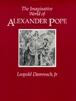 The Imaginative World of Alexander Pope by Leopold Damrosch Jr.