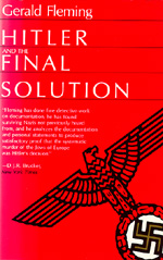 Hitler and the Final Solution by Gerald Fleming