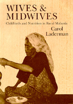 Wives and Midwives by Carol Laderman