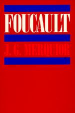 Foucault by J. G. Merquior