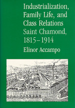 Industrialization, Family Life, and Class Relations by Elinor Accampo
