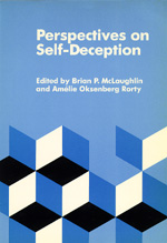 Perspectives on Self-Deception by Brian P. McLaughlin, Amélie Oksenberg Rorty