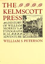 The Kelmscott Press by William S. Peterson