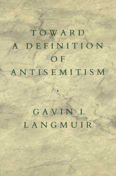 Toward a Definition of Antisemitism by Gavin I. Langmuir