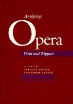 Analyzing Opera by Carolyn Abbate, Roger Parker