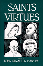 Saints and Virtues by John Stratton Hawley