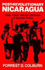 Post-Revolutionary Nicaragua by Forrest D. Colburn
