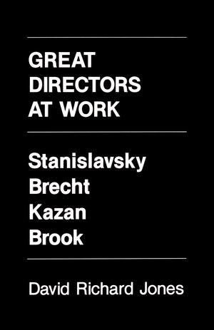 Great Directors at Work by David Richard Jones