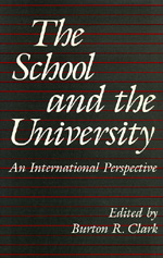 The School and the University by Burton R. Clark