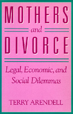 Mothers and Divorce by Terry Arendell