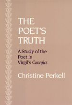 The Poet's Truth by Christine Perkell
