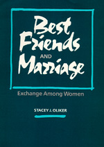 Best Friends and Marriage by Stacey J. Oliker