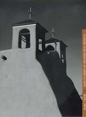 Sanctuaries of Spanish New Mexico by Marc Treib