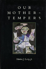 Our Mother-Tempers by Marion J. Levy Jr.