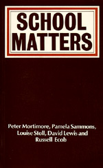 School Matters by Peter Mortimore, Pamela Sammons, Louise Stoll