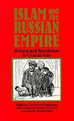Islam and the Russian Empire by Helene Carrere d'Encausse