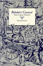 Rabelais's Carnival by Samuel Kinser