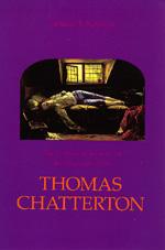 The Family Romance of the Impostor-Poet Thomas Chatterton by Louise J. Kaplan