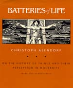 Batteries of Life by Christoph Asendorf