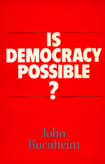 Is Democracy Possible? by John Burnheim