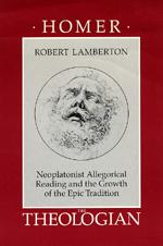 Homer the Theologian by Robert Lamberton