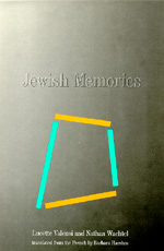 Jewish Memories by Lucette Valensi, Nathan Wachtel