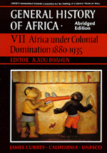 UNESCO General History of Africa, Vol. VII, Abridged Edition Edited by A. Adu Boahen