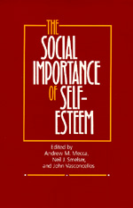 The Social Importance of Self-Esteem by Andrew Mecca, Neil J. Smelser, John Vasconcellos