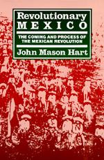 Revolutionary Mexico by John Mason Hart