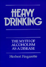 Heavy Drinking by Herbert Fingarette