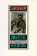Sadakichi Hartmann by Sadakichi Hartmann, Jane Calhoun Weaver