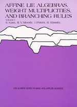 Affine Lie Algebras, Weight Multiplicities, and Branching Rules, Volume 1 and Volume 2 by S. Kass, R. V. Moody, J. Patera