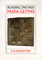 Maya Glyphs by S. D. Houston