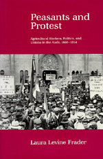 Peasants and Protest by Laura Levine Frader