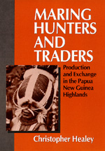 Maring Hunters and Traders by Christopher Healey