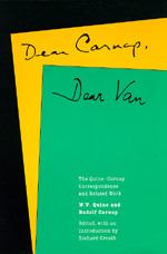 Dear Carnap, Dear Van by W. V. Quine, Rudolf Carnap, Richard Creath