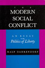 The Modern Social Conflict by Ralf Dahrendorf