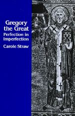 Gregory the Great by Carole Straw