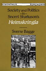 Society and Politics in Snorri Sturluson's Heimskringla by Sverre Bagge