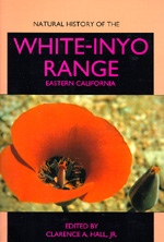 Natural History of the White-Inyo Range, Eastern California by Clarence A. Hall Jr.