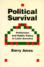 Political Survival by Barry Ames